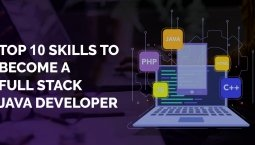 Top 10 Skills to Become a Full Stack Java Developer