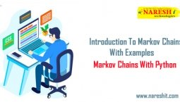Introduction To Markov Chains With Examples – Markov Chains With Python | NareshIT