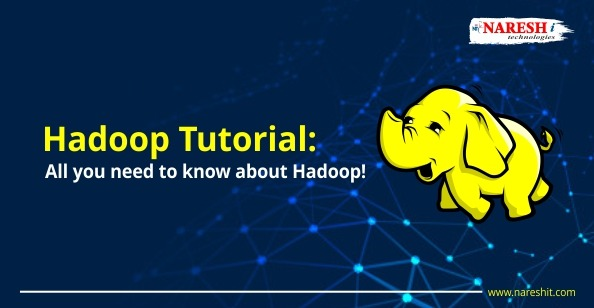 Hadoop Tutorial All you need to know about Hadoop - NareshIT