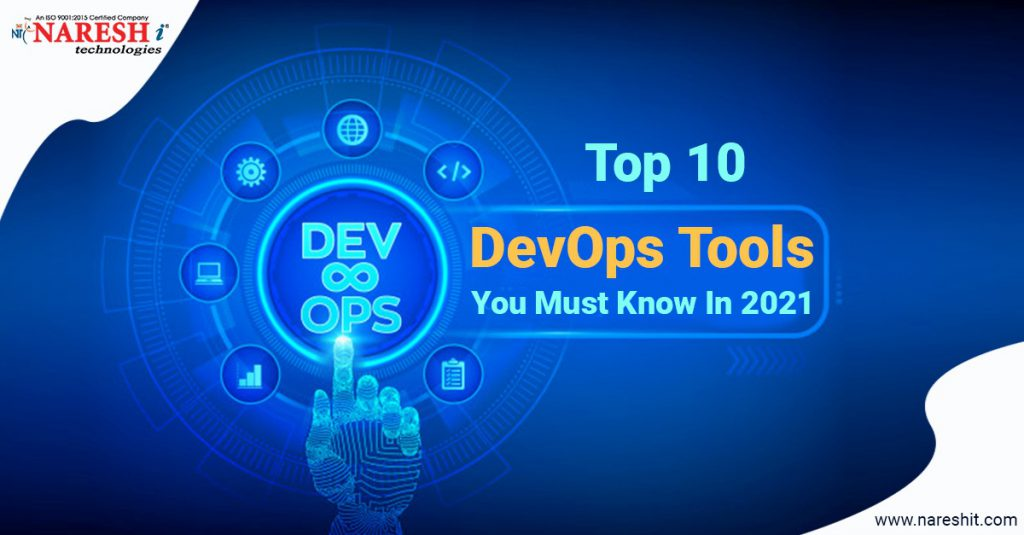 Top 10 DevOps Tools You Must Know In 2021 - NareshIT