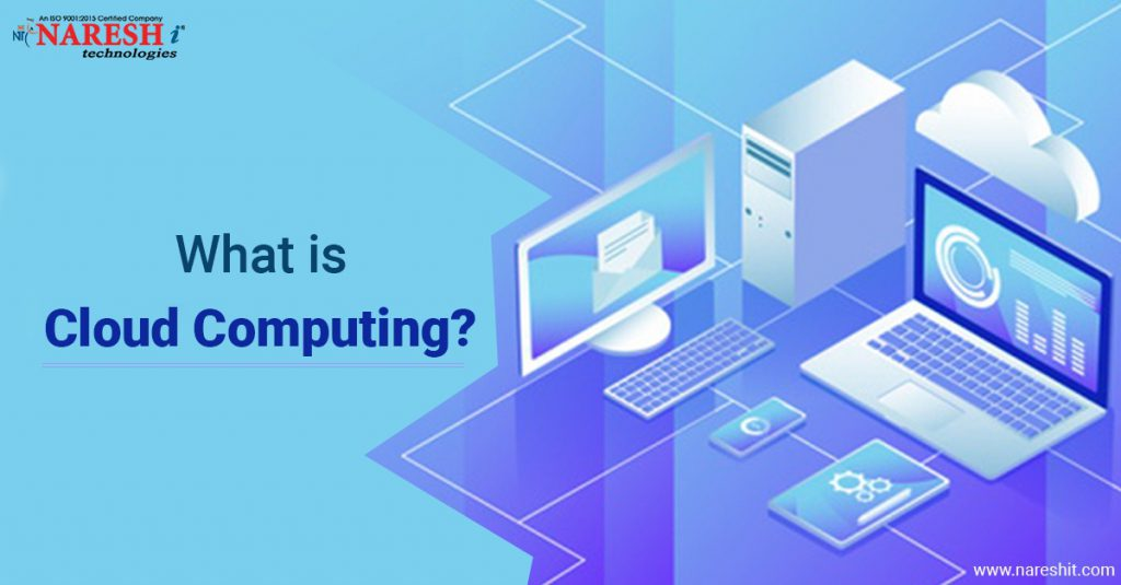 What is cloud computing A beginner's guide - NareshIT
